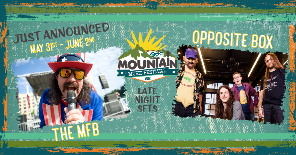6/2 – Mountain Music Fest (WV):  OB Late Night!