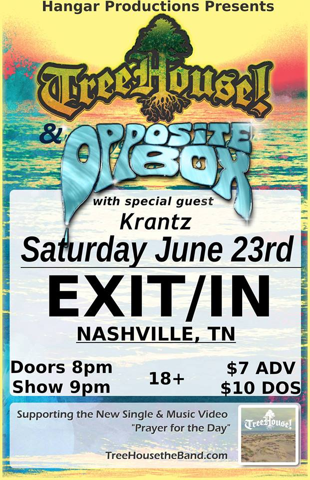 6/23/18 – Opposite Box + TreeHouse! w/ Krantz (Nashville, TN)